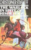 The Warlock in Spite of Himself