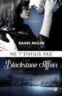 Ne t'enfuis pas (T. 3) : The Blackstone Affair ebook