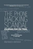 The Phone Hacking Scandal
