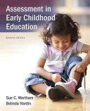 Assessment in Early Childhood Education with Enhanced Pearson Etext    Access Card Package Book