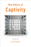 The Ethics of Captivity Pdf/ePub eBook