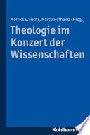 Theologie im Konzert der Wissenschaften