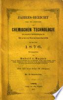 Jahresbericht über die Leistungen der chemischen Technologie