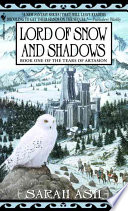 Lord of Snow and Shadows