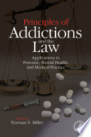 Principles Of Addictions And The Law Book PDF