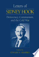 Letters of Sidney Hook  Democracy  Communism and the Cold War