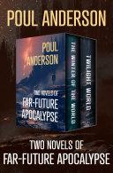 Two Novels of Far Future Apocalypse