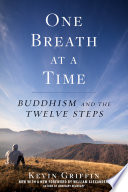 One breath at a time buddhism and the twelve steps kevin one breath at a time buddhism and the twelve steps kevin griffin limited preview 2018 fandeluxe Choice Image