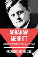Essential Novelists   Abraham Merritt