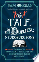The Tale of the Duelling Neurosurgeons Book