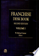 Franchise Desk Book Selected State Laws Commentary And Annotations Second Edition Book