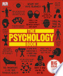 The Psychology Book  : Big Ideas Simply Explained