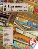 Complete 10 Hole Diatonic Harmonica Series A Harmonica Book