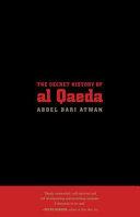 The Secret History of Al Qaeda