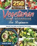 Vegetarian Diet Cookbook for Beginners