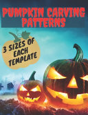 Pumpkin Carving Patterns  3 Sizes of Each Template