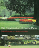The Regeneration of Public Parks
