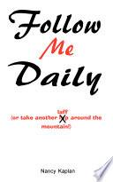 Follow Me Daily Book PDF