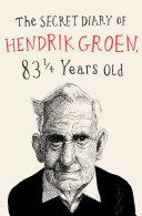 The Secret Diary of Hendrik Groen Book