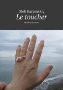 Pdf Le toucher. Histoires d'amour Telecharger