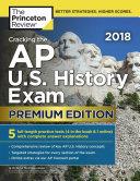 Cracking the AP U  S  History Exam 2018  Premium Edition Book PDF