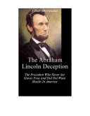 The Abraham Lincoln Deception