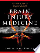 """Brain Injury Medicine: Principles and Practice"" by Nathan Zasler, Douglas Katz, MD, Ross Zafonte, DO"
