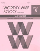 Wordly Wise 3000 Book 8 Test 3rd Edition Book