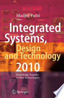 Integrated Systems  Design and Technology 2010 Book