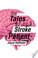 The Tales Of A Stroke Patient