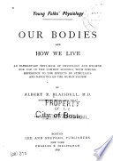 Our Bodies and how We Live