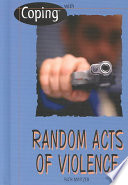 Coping with Random Acts of Violence