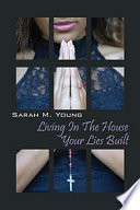 Living In The House Your Lies Built Book PDF