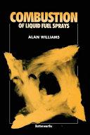 Combustion of Liquid Fuel Sprays [Pdf/ePub] eBook