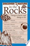Discover Nature in the Rocks  : Things to Know and Things to Do