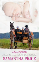 Abandoned: Amish Baby Collection Book 3
