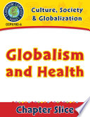 Culture  Society   Globalization  Globalism and Health Gr  5 8