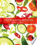 """Understanding Nutrition"" by Eleanor Noss Whitney, Sharon Rady Rolfes"