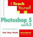 Teach Yourself Photoshop 5 and 5 5