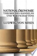 Nationalökonomie, Theorie des Handelns und Wirtschaftens