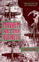 Mayhem was Our Business
