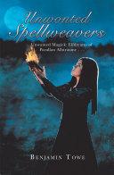 Unwonted Spellweavers Pdf/ePub eBook
