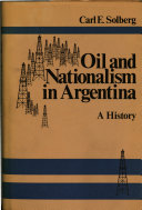 Oil and Nationalism in Argentina