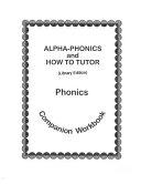Alpha-phonics and How to Tutor Phonics Companion Workbook