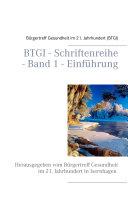BTGI - Schriftenreihe - Band 1 - Einführung