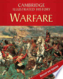"""The Cambridge Illustrated History of Warfare: The Triumph of the West"" by Geoffrey Parker"