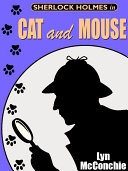 Sherlock Holmes in Cat and Mouse Pdf/ePub eBook