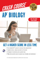 AP® Biology Crash Course, For the New 2020 Exam, Book + Online