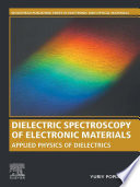 Dielectric Spectroscopy of Electronic Materials