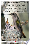 14 More Absolutely Horrible  Gross  Disgusting Facts About Animals